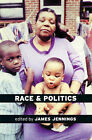 Race and Politics: New Challenges and Responses for Black Activism by Verso Books (Paperback, 1997)
