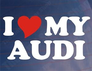 I-LOVE-HEART-MY-AUDI-Novelty-Car-Window-Bumper-EURO-Vinyl-Sticker-Decal