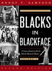 Blacks in Blackface a Sourcebook on Early Black Musical Shows by Henry T. Samps