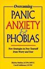 Overcoming Panic Anxiety and Phobias by Babior, Goldman (Paperback)