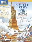 BOOST Statue of Liberty and Ellis Island Coloring Book by A. G. Smith (Paperback, 2013)