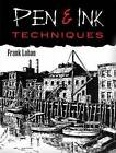 Pen and Ink Techniques by Frank Lohan (Paperback, 2009)