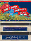 The Food of a Younger Land: A Portrait of American Food---before the National Highway System, Before Chain Restaurants, and Before Frozen Food, When the Nation's Food Was Seasonal, Regional, and Traditional---from the Lost WPA Files by Mark Kurlansky (CD-Audio, 2009)