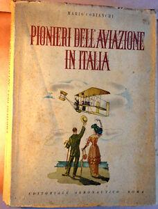COBIANCHI-Pionieri-dell-039-aviazione-in-Italia-Editoriale-Aeronautico-1943-ottimo