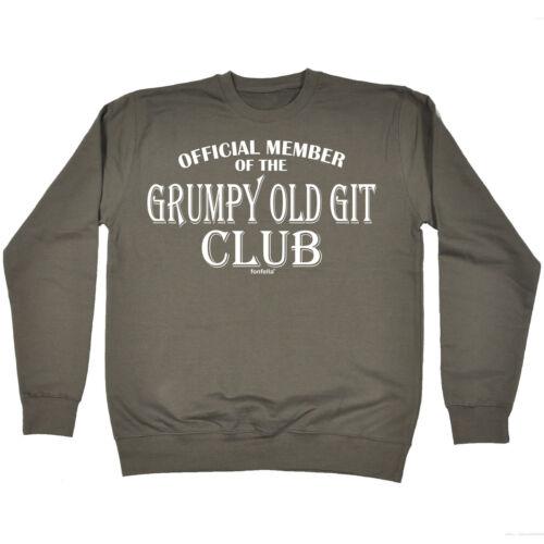Grumpy Old Git Club SWEATSHIRT Grandad Dad Joke Hoody Top Funny Gift Birthday