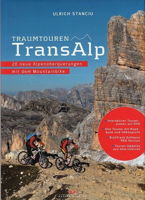 Stanciu  sogno un viaggio TRANSALP, Alpiüberquecorreregen con il MOUNTAIN bicicletta Libro