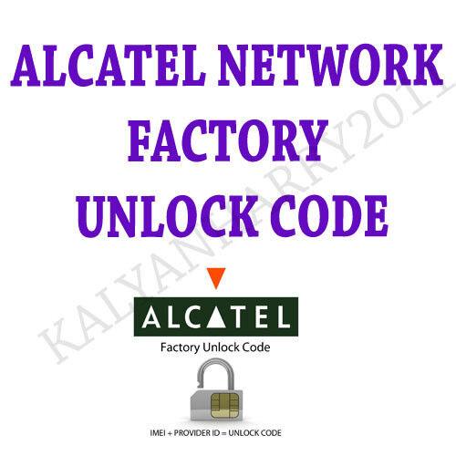 Alcatel Unlock Code  OT-282 OT-292 OT-308 OT-312 OT-390 OT-585F OT-810F