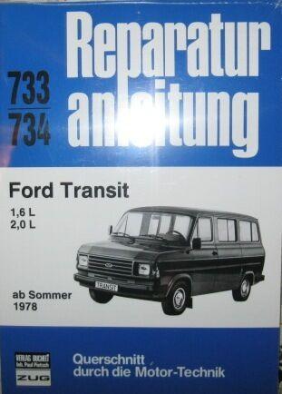 * Ford Transit 1,6 + 2,0 Ohc Reparaturanleitung Ab 1978 * Goedkope Verkoop 50%