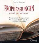 Prophezeiungen ernst genommen von Erich Berger (2013, Kunststoffeinband)