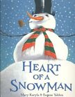 Heart of a Snowman by Eugene Yelchin, Mary Kuryla (Hardback, 2009)