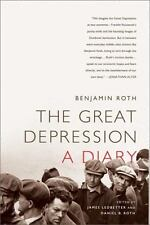 The Great Depression : A Diary by Benjamin Roth (2010, Paperback)