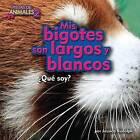 MIS Bigotes Son Largos y Blancos (Red Panda) by Jessica Rudolph (Hardback, 2016)