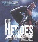 The Heroes by Joe Abercrombie (CD-Audio, 2016)