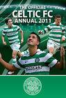 Official Celtic FC Annual: 2011 by Grange Communications Ltd (Hardback, 2010)