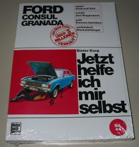 Consul Baujahre 1972-1977 Neu Attraktiv Und Langlebig Reparaturanleitung Ford Granada Mk1