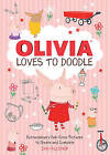 Olivia Loves to Doodle: Extraordinary Full-Color Pictures to Create and Complete by Running Press,U.S. (Paperback, 2014)