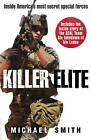Killer Elite: America's Most Secret Soldiers by Michael Smith (Paperback, 2011)
