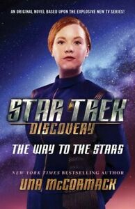 STAR TREK DISCOVERY THE WAY TO THE STARS NUEVO MCCORMACK UNA SIMON AND SCHUSTER