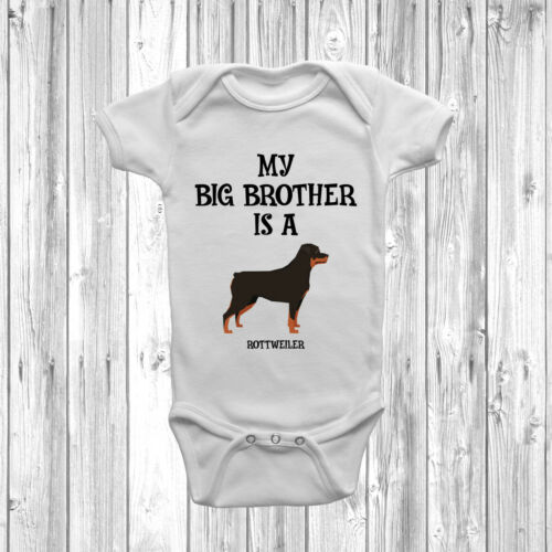 My Big Brother Is A Rottweiler Baby Grow Body Suit Vest Gift Present
