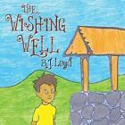 The Wishing Well by B J Loyd (Paperback / softback, 2014)