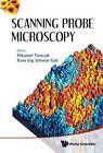 Scanning Probe Microscopy by World Scientific Publishing Co Pte Ltd (Hardback, 2010)