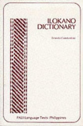 Ilokano Dictionary by Constantino, Ernesto