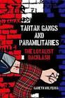 Tartan Gangs and Paramilitaries: The Loyalist Backlash by Gareth Mulvenna (Hardback, 2016)