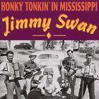 Honky Tonkin' in Mississippi by Jimmy Swan (CD, Nov-1993, Bear Family Records (Germany))