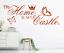 X4599-Wandtattoo-Spruch-My-Home-is-my-Castle-Sticker-Wandaufkleber-Wandsticker Indexbild 2