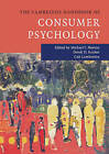 The Cambridge Handbook of Consumer Psychology by Cambridge University Press (Hardback, 2015)