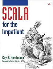 NEW Scala For The Impatient by Cay S Horseman Free Shipping