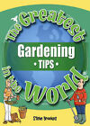 The Greatest Gardening Tips in the World by Steve Brookes (Paperback, 2005)