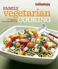 Good Housekeeping Family Vegetarian Cooking: 225 Recipes Everyone Will Love by Good Housekeeping (Hardback, 2014)