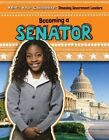 Becoming a Senator by Maria Nelson (Paperback / softback, 2016)