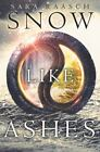 Snow Like Ashes: Snow Like Ashes 1 by Sara Raasch (2015, Paperback)