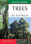 Green Guide to Trees of Australia by Peter Krish (Paperback, 2015)