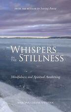 Whispers in the Stillness: Mindfulness and Spiritual Awakening
