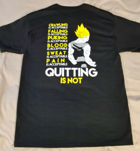 BLOWOUT SALE Dragon Ball Z T-Shirt Quitting Is Not Acceptable DBZ