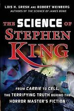 The Science of Stephen King: From Carrie to Cell, The Terrifying Truth-ExLibrary