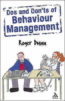 Do's and Don'ts of Behaviour Management (Practical Behaviour-ExLibrary