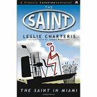 The Saint in Miami by Leslie Charteris (Paperback, 2013)