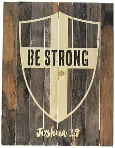 "BE STRONG Shield Joshua 1:9 Distressed Wood Slat Sign 16/"" x 12/"""