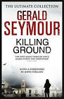 Killing Ground by Gerald Seymour (Paperback, 2013)