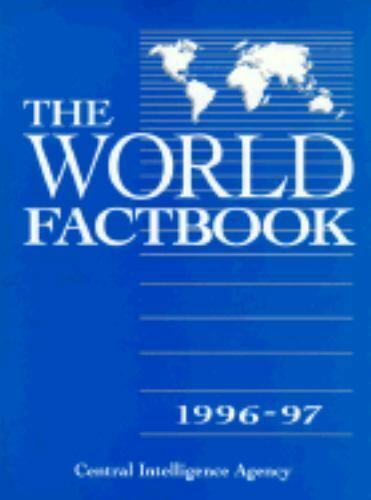 The World Factbook, 1996-97 by CIA Staff