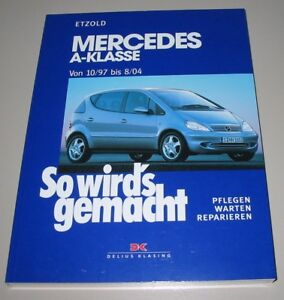 Auto & Motorrad: Teile Diesel 10/1997-08/2004 Neu Starke Verpackung Reparaturanleitung Mercedes A-klasse W 168 Benzin Automobilia