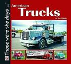 American Trucks of the 1960s by Norm Mort (Paperback, 2010)