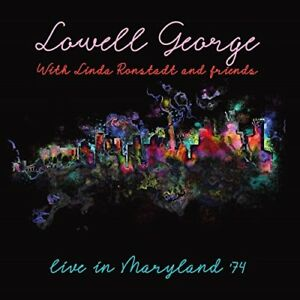 Lowell-George-Linda-Ronstadt-Live-In-Maryland-74-CD