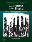 Diagnosis and Management of Lameness in the Horse by Michael W. Ross, Sue J. Dyson (Hardback, 2010)