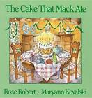 The Cake That Mack Ate by Rose Robart (Paperback / softback, 1991)