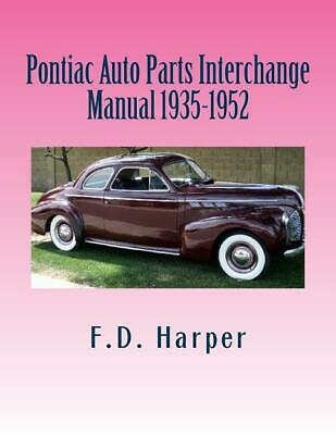 Auto Parts Interchange >> Pontiac Auto Parts Interchange Manual 1935 1952 Over 3000 Parts Oldsmobile New Ebay